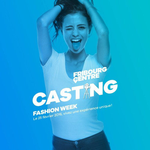 "Sujet ""Fashion Week Casting"" ... Fribourg Centre Shooting Campagne 2015-2016"