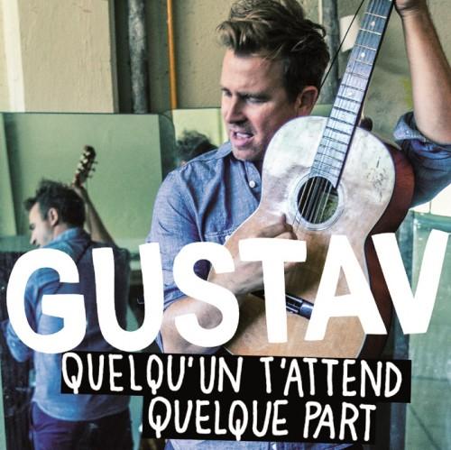Quelqu'un t'attend quelque part .... Gustav Radio Single CD-Cover Photo