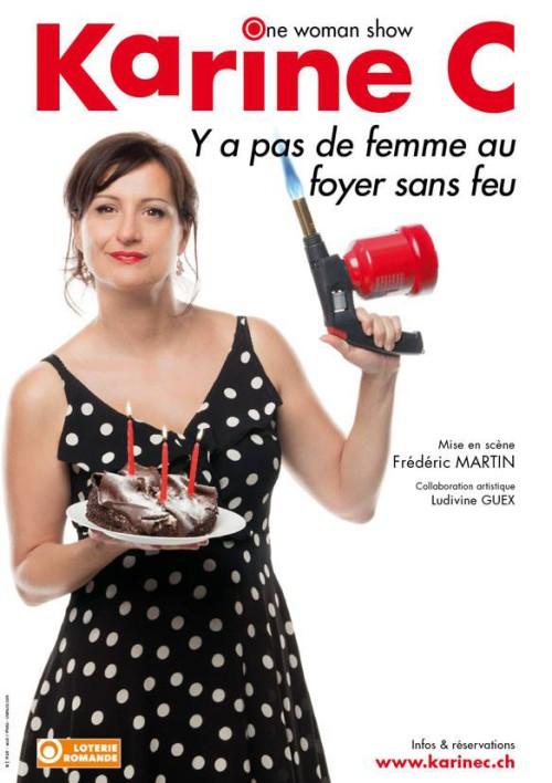 La nouvelle affiche de l'humoriste Karine C. Y a pas de femme au foyer sans feu